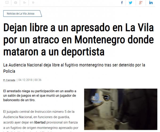 Dejan Libre a un Apresado en La Vila por un Atraco en Montenegro Donde Mataron a un Deportista